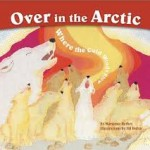 Teachers and parents, here is another favorite from Marianne, who has a special talent for engaging children with the natural world--in this case, animals of the Arctic. This book combines singing, counting, and full-body action with terrific cut-paper illustrations that kids will want to imitate. Children too will joyfully honk like the snow goose and howl like baby wolves while they learn to count the animals and sing to the tune of Over in the Meadow.