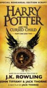 Harry Potter and the Cursed Child by J. K. Rowling et. al.