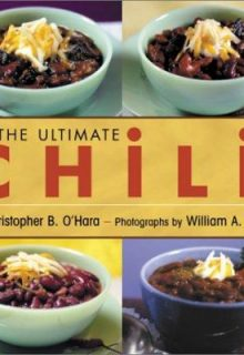 MARCH The Ultimate Chili Book by Christopher O'Hara