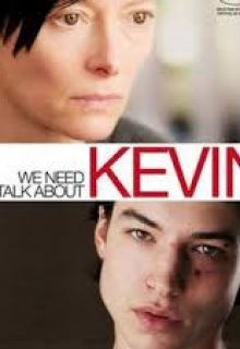 FEBRUARY We Need to Talk About Kevin by Lionel Schriver